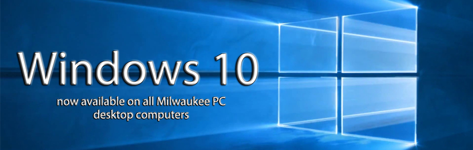Windows 10 Now Available!